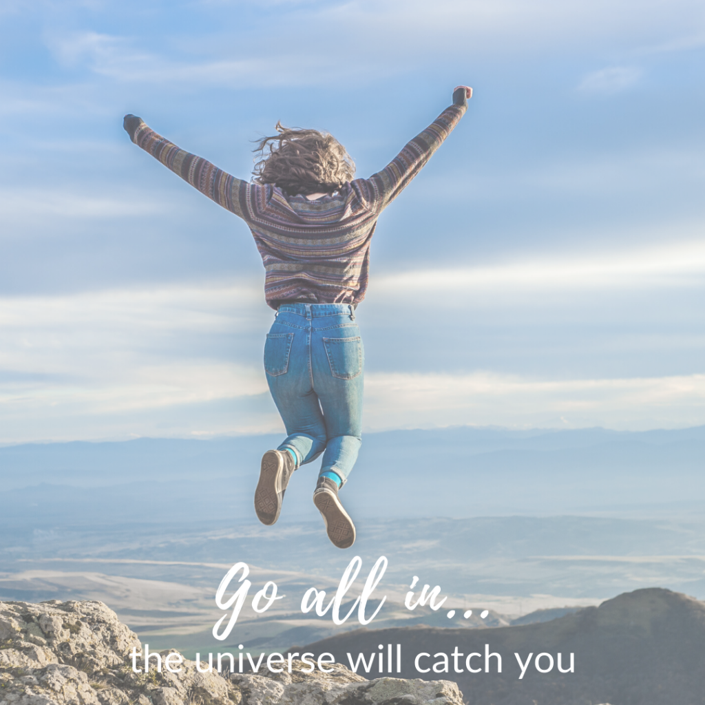 The Universe will catch you Bring the magic