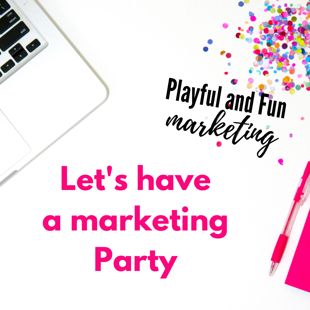 Let's have a marketing party