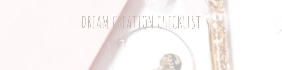 Dream creation checklist - dreams made easy